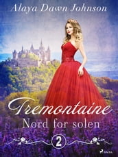 Tremontaine 2: Nord for solen