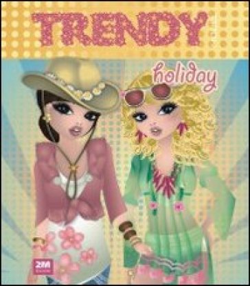 Trendy model holiday. Con adesivi