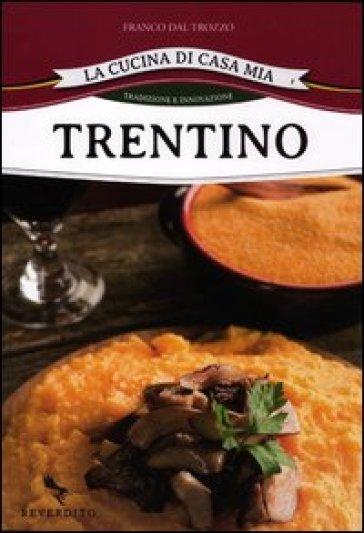 Trentino - Franco Dal Trozzo | Rochesterscifianimecon.com
