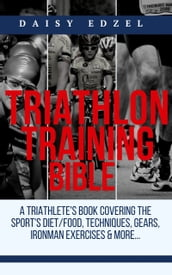 Triathlon Training Bible