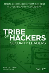 Tribe of Hackers Security Leaders