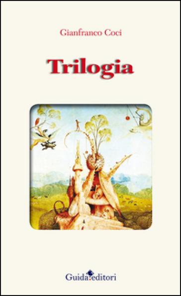 Trilogia - Gianfranco Coci |