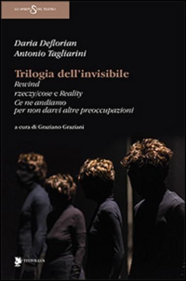 Trilogia dell'invisibile - Daria De Florian |