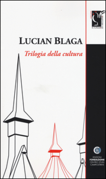 Trilogia della cultura - Lucian Blaga | Ericsfund.org