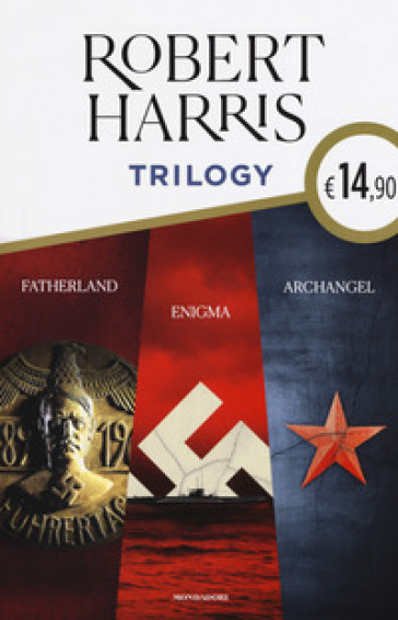Trilogy. Fatherland-Enigma-Archangel - Robert Harris |