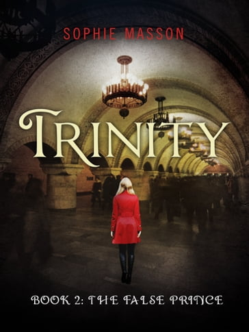 Trinity 2: The False Prince