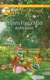Triplets Find A Mom (Mills & Boon Love Inspired)