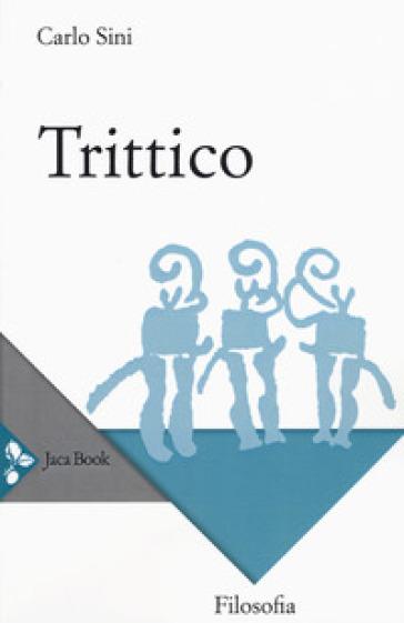 Trittico - Carlo Sini |