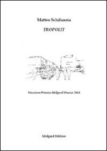 Tropolit - Matteo Schifanoia  