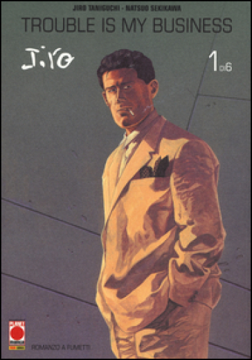 Trouble is my business. Jiro Taniguchi collection maxi. 1.