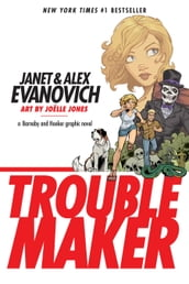 Troublemaker: A Barnaby and Hooker Graphic Novel
