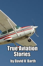True Aviation Stories