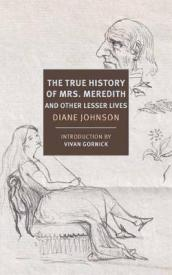 True History of the First Mrs. Meredith and Other Lesser Lives