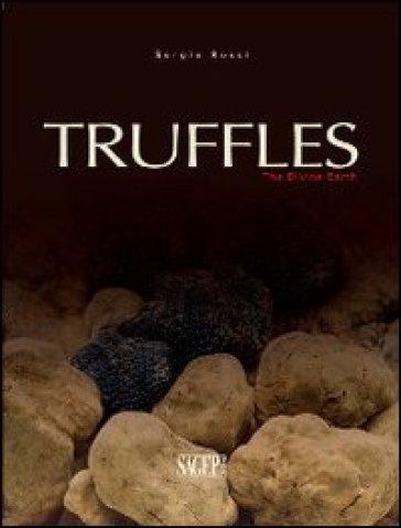 Truffles. The divine earth - Sergio Rossi pdf epub
