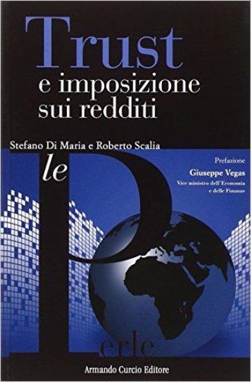 Trust e imposizione sui redditi - Stefano Di Maria | Thecosgala.com