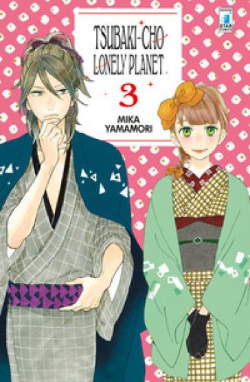 Tsubaki-chou Lonely Planet. 3. - Mika Yamamori   Rochesterscifianimecon.com