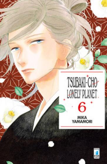 Tsubaki-chou Lonely Planet. 6. - Mika Yamamori | Ericsfund.org