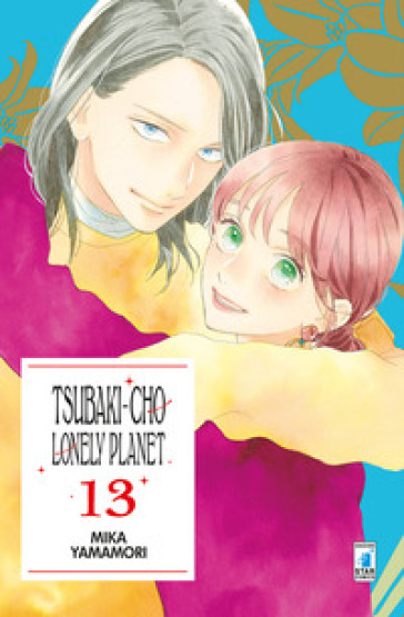 Tsubaki-chou Lonely Planet. 13. - Mika Yamamori |