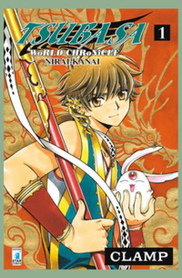 Tsubasa world chronicle: Nirai-Kanai. 1. - Clamp |