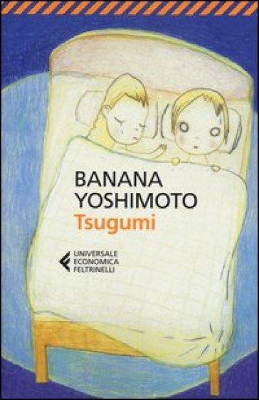 Tsugumi - Banana Yoshimoto |