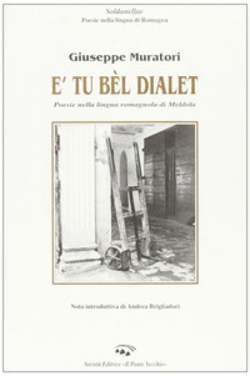 Tu bèl dialet (E') - Giuseppe Muratori  