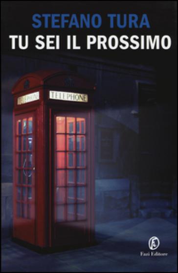 Tu sei il prossimo - Stefano Tura | Jonathanterrington.com