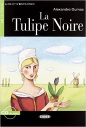 Tulipe Noire. Con audiolibro. CD Audio