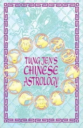 Tung Jen s Chinese Astrology