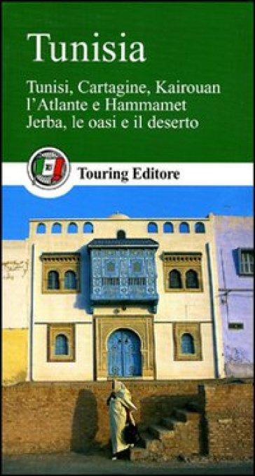 Tunisia. Ediz. illustrata