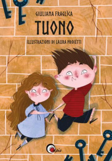 Tuono - Giuliana Fraglìca |