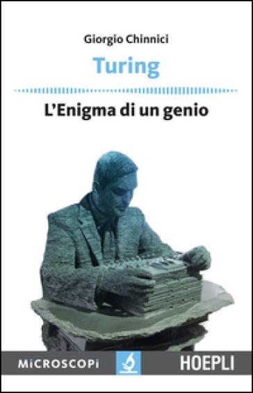 Turing. L'enigma di un genio