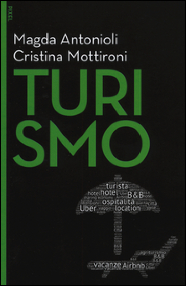 Turismo. Con e-book. Con aggiornamento online - Magda Antonioli Corigliano |