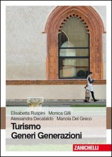 Turismo generi generazioni - Elisabetta Ruspini pdf epub