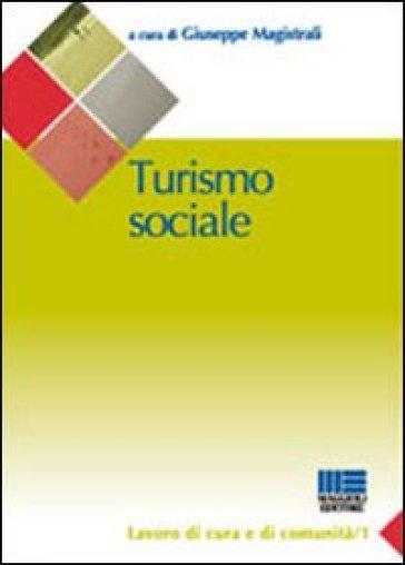 Turismo sociale - Giuseppe Magistrali | Rochesterscifianimecon.com