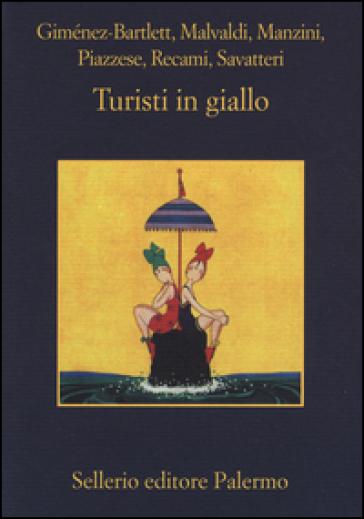 Turisti in giallo -  pdf epub