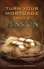 Turn Your Mortgage Into a Pension