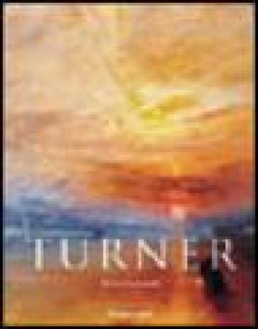 Turner. Ediz. italiana