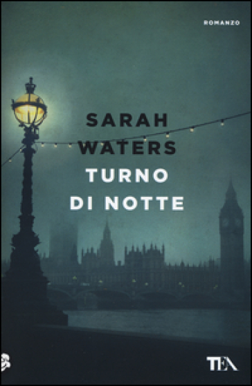 Turno di notte - Sarah Waters |