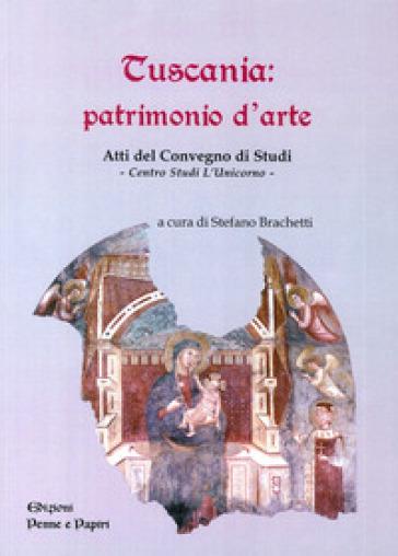 Tuscania. Patrimonio d'arte. Atti del Convegno di studi - S. Brachetti  