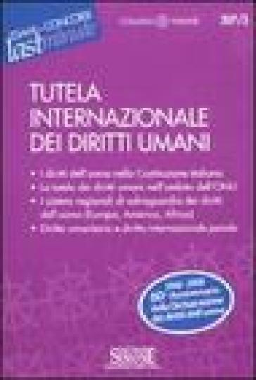 Tutela internazionale dei diritti umani - C. Caccaviello |