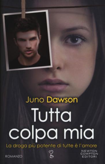 Tutta colpa mia - Juno Dawson pdf epub
