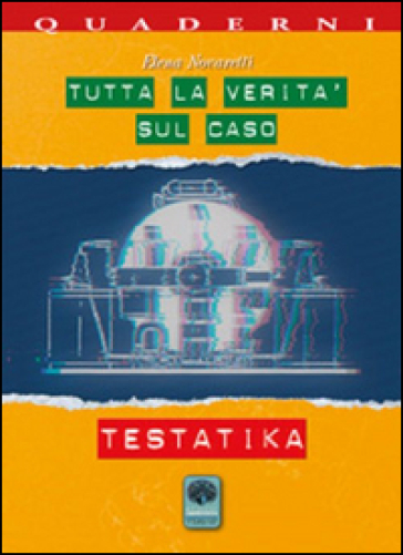 Tutta la verità sul caso Testatika - Elena Novaretti | Jonathanterrington.com
