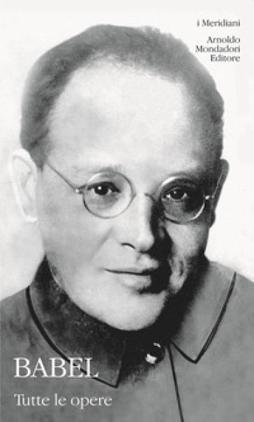 Tutte le opere - Isaak Babel'   Kritjur.org