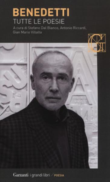 Tutte le poesie - Mario Benedetti |