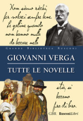 Tutte le novelle. Ediz. integrale - Giovanni Verga