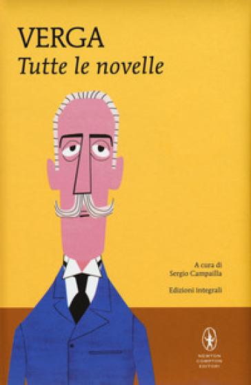 Tutte le novelle. Ediz. integrale - Giovanni Verga pdf epub