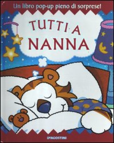 Tutti a nanna. Libro pop-up