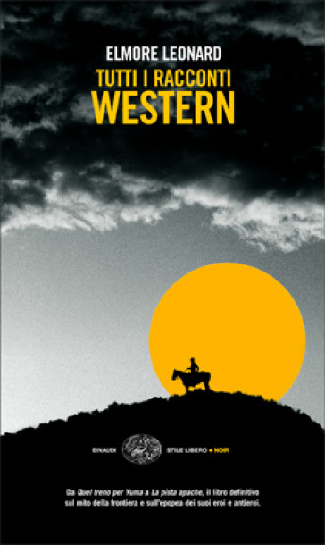 Tutti i racconti western - Elmore Leonard pdf epub