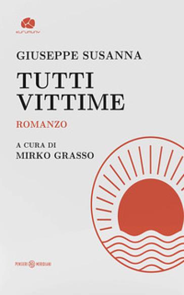 Tutti vittime - Giuseppe Susanna | Kritjur.org
