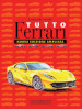 Tutto Ferrari. Ediz. illustrata